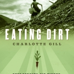 A TRB Q+A with Charlotte Gill, author of Eating Dirt