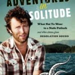 A TRB Q&A with Grant Lawrence, Author of Adventures in Solitude