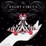 <em>The Night Circus</em>: A Review