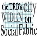 Tonight! City WIDEN on Social Fabric! A TRB event at the Textile Museum!