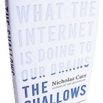 Nicholas Carr's The Shallows