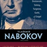 Vladimir Nabokov: <em>Lectures on Russian Literature</em>