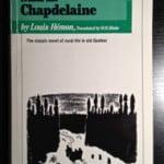 CanLit Canon Review #4: Louis Hémon&#8217;s <em>Maria Chapdelaine</em>
