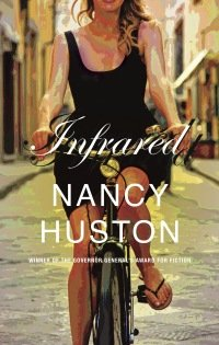 Tracing the Heat of Others in Nancy Huston&#8217;s <em>Infrared</em>