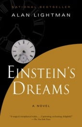 On Goldstein&#8217;s Novels of Ideas: Alan Lightman&#8217;s <em>Einstein&#8217;s Dreams</em>