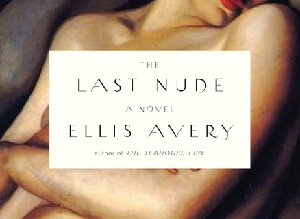 Ellis Avery&#8217;s <em>The Last Nude</em>