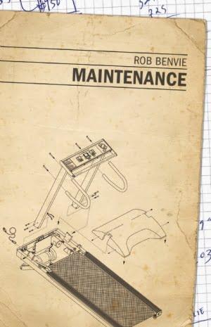 On Rob Benvie&#8217;s <em>Maintenance</em>