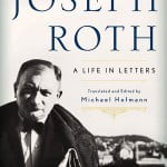 The Spirited Letters of Joseph Roth