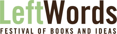 A Little to the Left: LeftWords Festival Celebrates Alternative Authors and Publishers