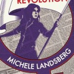 Michele Landsberg&#8217;s <em>Writing the Revolution</em>