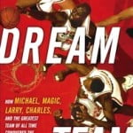 Dream Team, by Jack McCallum (2012)