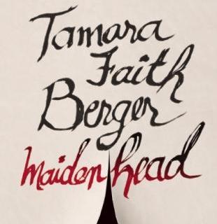 Maidenhead by Tamara Faith Berger