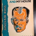 CanLit Canon Review #8: Sinclair Ross's <em>As For Me and My House</em>