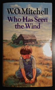 CanLit Canon Review #11: W.O. Mitchell's <em>Who Has Seen the Wind</em>