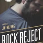 Hell on Earth: A Review of Jim Williams's Rock Reject