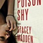 Sex, Bugs, and Schizophrenia: A review of Poison Shy