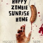 Post-apocalyptic collaboration: A review of Margaret Atwood and Naomi Alderman&#8217;s <em>The Happy Zombie Sunrise Home</em>