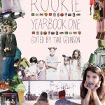 Creating an alt-girl utopia: Tavi Gevinson's Rookie Yearbook One