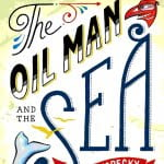 The Northern Gateway Pipeline and Indigenous Knowledge: Kopecky's The Oil Man and the Sea