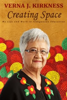 A Personal History of Indigenous Education: Verna Kirkness's Creating Space