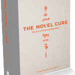 A Bibliotherapist's Apothecary: The Novel Cure from A to Z