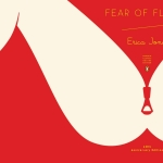 Rereading Fear of Flying: On Not Being Pregnant in Mid-Air With Isadora Wing