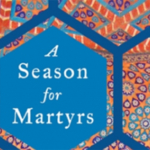 Bina Shah's A Season for Martyrs