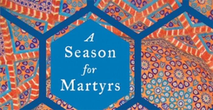Bina Shah's A Season for Martyrs